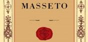 Masseto 2012 2014 - Toscana IGT / вино Массето 2012 2014 года